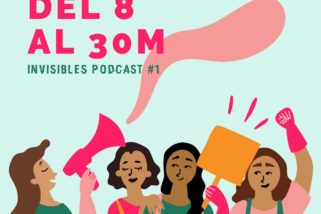 1X01 INVISIBLES PODCAST DEL 8 AL 30M